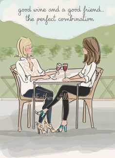 good wine and a good friend. the perfect combination - Rose Hill Designs: Heather Stillufsen Funny Valentine, Valentines, Best Friend Quotes, Best Friends, Friend Poems, Funny Friends, Rose Hill Designs, Wine Quotes, Cards For Friends
