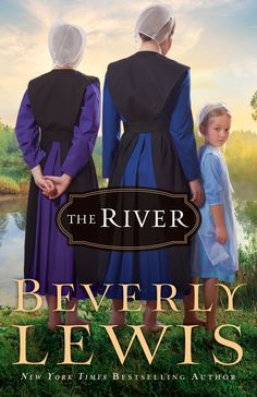 beverly lewis books | The River by Beverly Lewis