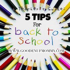 A Teacher's Guide: 5 Tips For #BacktoSchool | Parenting from the Heart  #school #teachers #backtoschooltips #firstdayofschool