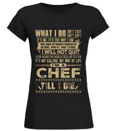 Chef   It's my calling, my way of life T shirt birthday gift