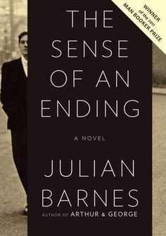 """Yes, of course we were pretentious — what else is youth for?""~ Julian Barnes, The Sense of an Ending"