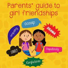 Friendships for girls can be tricky. Learn how you can help your girl make (and keep) friends.