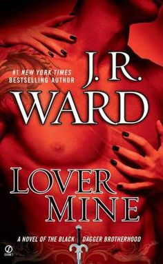 Lover Mine (Black Dagger Brotherhood Series #8) by J.R. Ward