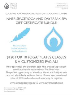 Holiday Special  Daybreak Spa & Inner Space Yoga have teamed up! 10 Yoga or Pilates classes + Facial for just $120! It's HALF of the regular cost!