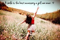 A smile is the best accessory a girl can wear! So true!! #smile #inspiration #happy