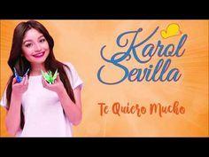 Karol Sevilla - Te quiero mucho - YouTube Youtube, Te Quiero, Youtube Movies