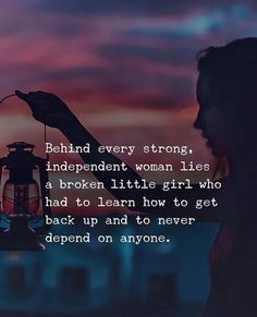 Positive Quotes : Behind every strong independent woman lies a broken little girl. - Hall Of Quotes True Quotes, Best Quotes, Motivational Quotes, Inspirational Quotes, Qoutes, Quotes Quotes, People Quotes, Movie Quotes, Wisdom Quotes