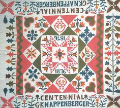 Centennial Quilt constructed by G. Knappenberger -who was probably Gertrude Wendling Knappenberger-   about 1876 in Pennsylvania -commemorating our nation's 100th birthday. It was exhibited at The Quilt Gallery [19 East 80 Street, New York City], published in a calendar for the 1976 US Bicentennial, and remains in the Quilt collection at the Folk Art Museum of New York City. #quilt