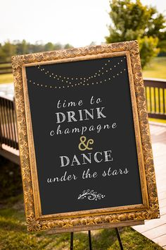 Time to drink champagne and dance under the stars, large wedding sign, black and…