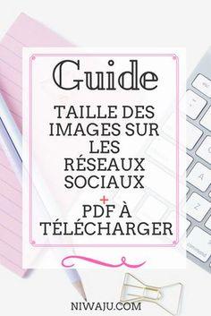 Guide de la taille des images sur les réseaux sociaux! + (pdf à télécharger) - niwaju