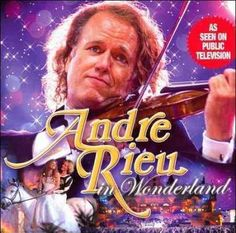 Andre Rieu - Andre Rieu In Wonderland