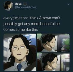 Anime / Manga -Every time I think Aizawa can't look better, he comes to me like that. My Academia, My Hero Academia Memes, Hero Academia Characters, My Hero Academia Manga, Boku No Academia, Boku No Hero Academia Funny, Anime Wolf, Eraserhead Boku No Hero, My Hero Academia Eraserhead