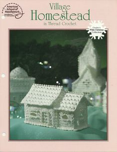 This is a Single Crochet Pattern for a Homestead Building Material used: Bedspread Weight Cotton Size is 5 wide and long X 3 high P Crochet Christmas Ornaments, Holiday Crochet, Christmas Sewing, Crochet Home, White Christmas, Christmas Crafts, Crochet Fairy, Christmas Villages, Xmas