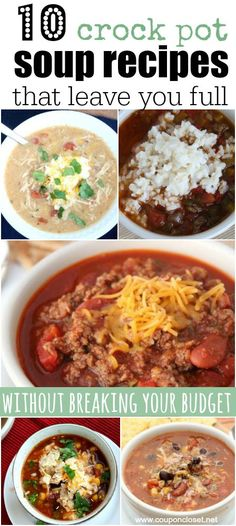 10 delicious Crock Pot Soup recipes for frugal families - try one of these easy recipes that won't bust your budget