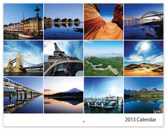 a 2014 calendar of stunning places around the world, and make it my dream to visit all those places one day