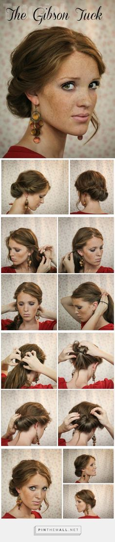 The Freckled Fox: Hair Tutorial// The Gibson Tuck... - a grouped images picture - Pin Them All