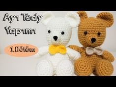 Ayı Teddy Yapımı Amigurumi - #1 (Crochet Amigurumi Teddy Bear) - YouTube