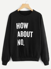 To find out about the Letter Print Sweatshirt at SHEIN, part of our latest Sweatshirts ready to shop online today! Sarcastic Shirts, Funny Shirt Sayings, T Shirts With Sayings, Cute Shirts, Funny Quotes, Funny Hoodies, Funny Sweatshirts, Printed Sweatshirts, Funny Shirts