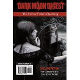 Dark Moon Digest issue This one features my Twilight Zone inspired In the Sun. Dark Moon, Twilight, My Books, 1, Inspired