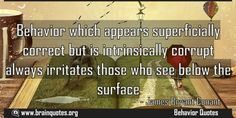 Behavior which appears superficially correct but is intrinsically corrupt Meaning
