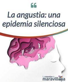 La angustia: una epidemia silenciosa Actualmente hay una verdadera epidemia de #angustia. Muchas personas la #sufren. Sin embargo, las soluciones estandarizadas poco sirven para #aliviarla. #Emociones