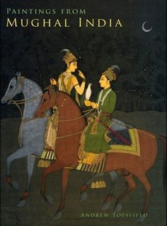 Paintings from Mughal India Book