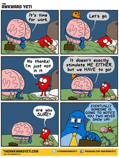 Heart and Brain, my favorite characters from the comic Awkward Yeti Funny Cute, The Funny, Hilarious, Cute Comics, Funny Comics, Funny Cartoons, Heart And Brain Comic, The Awkward Yeti, Akward Yeti