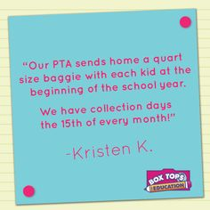 Work with your school's PTA/PTO to help organize Box Tops for Education