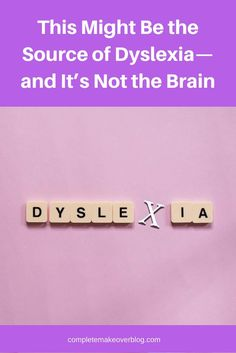 This Might Be the Source of Dyslexia—and It's Not the Brain #dyslexia #dyslexiasignsandsymptoms #dyslexiastrategies #dyslexiateaching #dyslexiatreatment #dyslexialearning #dyslexiacause #dyslexiadiagnosis