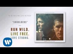 """For King and Country, """"Shoulders""""  Everyone take a few minutes  to listen to this beautiful and powerful song!!"""