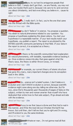 Science VS Religion: Not surprisingly, she refuses to read anything that might educate her, and instead sticks with whatever story she has decided she wants to believe.