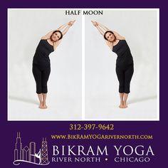 Half Moon Pose #BikramYogaRiverNorth #BikramYoga #YogaPoses #BikramYoga26Postures #HalfMoonPose Bikram Yoga Poses, North Chicago, Body Parts, Parts Of The Body