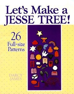 Jesse Tree Patterns- make this summer for next Christmas