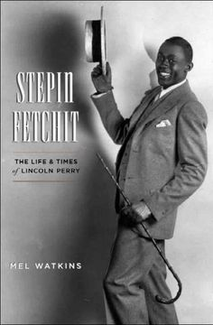 Stepin Fetchit - Lincoln Perry