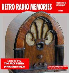 Retro Radio Memories - ep 10 - Enjoy the hilarity of Jack Benny and friends!