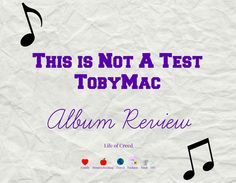 This is not a test tobymac album review via lifeofcreed.com @lifeofcreed