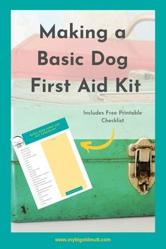 Making A Basic Dog First Aid Kit - My Big Old Mutt