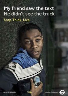 "TfL's teen road safety campaign Stop.Think. Live"" engages with new stars (United Kingdom) Social Campaign, Campaign Posters, Advertising Campaign, Campaign Ideas, Road Safety Poster, Safety Posters, Photomontage, Social Awareness Posters, Safety Slogans"