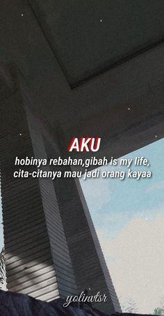 Quotes Rindu, Quotes Lucu, Cinta Quotes, Snap Quotes, Hard Quotes, Reminder Quotes, Text Quotes, People Quotes, Funny Quotes