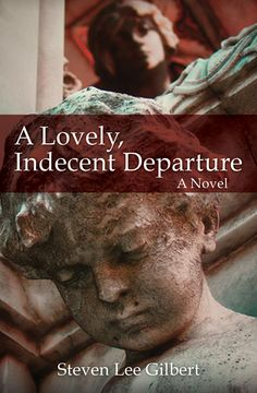 The book cover to A Lovely, Indecent Departure. Now available on Kindle and in paperback at Amazon.com
