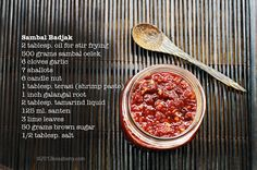 The way to someone's heart is often through the stomach. What better way to show love and culinary creativity by giving something from your kitchen; homemade Sambal Badjak. Though this spicy 'chili-based' condiment is not for the faint hearted, it will surely make a lasting impression. Sambal Badjak was our signature condiment in the family