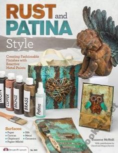 RUST AND PATINA STYLE Suzanne McNeill