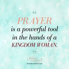 Prayer is a powerful tool in the hands of a Kingdom Woman. Inspirational Bible Quotes, Bible Verses Quotes, Faith Quotes, Positive Quotes, Bible Bible, Scriptures, Motivational, Kingdom Woman, Tony Evans