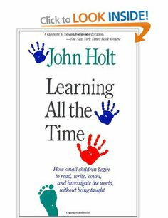 Learning All The Time: Amazon.co.uk: Holt: Books