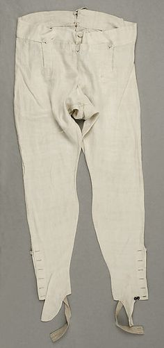 Pantaloons: 1830-40. American. Made of linen. Tight-fitting, ankle length trousers worn during the Empire Period.