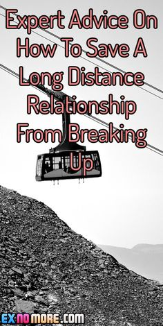 Expert Advice On How To Save A Long Distance Relationship From Breaking Up
