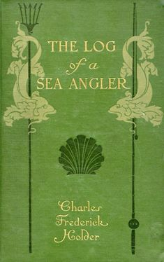 By: Holder, Charles Frederick, 1851-1915. Published: (1904)