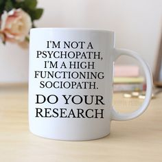 """Sherlock Holmes Quote Coffee Mug says """"I'm not a psychopath. I'm a high functioning sociopath. Do Your Research"""". Makes great gift for Sherlock Holmes Fan. ❤ ABOUT JOYFUL MOOSE MUGS ❤ - 11 oz Ceramic"""