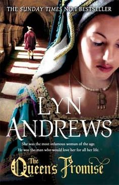 The Queen's Promise (by Lyn Andrews). A compelling historical epic set at the endlessly fascinating Tudor court about the most infamous woman of the age – Anne Boleyn – and the man who loved her before she became queen.