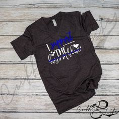 """Stay stylish & comfortable while supporting the thin blue line with our exclusive """"I Support The Boys In Blue"""" designed boyfriend fit v-neck tee! Back The Blue Shirt, Police Girlfriend, Leo Wife, Police Shirts, Vinyl Shirts, Thin Blue Lines, Work Shirts, V Neck Tee, Monogrammed Ideas"""